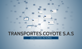 TRANSPORTES COYOTE S.A.S