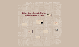 Copy of Accessibility of Disabled People in Tbilisi