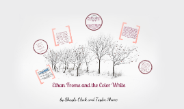 copy of ethan frome symbols by naijah harris on prezi copy of ethan frome and the significance of the color white