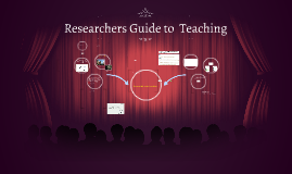 Researchers Guide to Teaching