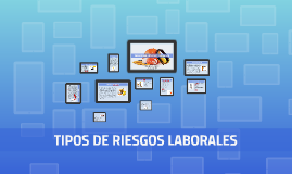 TIPOS DE RIESGOS LABORALES