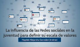 Copy of La influencia de las redes sociales en la juventud para defi