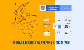 JORNADA JURÍDICA EN DEFENSA JUDICIAL 2019