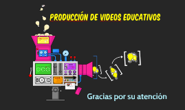 Copy of Copy of Copy of Etapas de producción de un Video Educativo