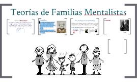 Teorías de Familias Mentalistas