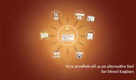 Tyre pyrolisis oil as an alternative fuel for Diesel Engines