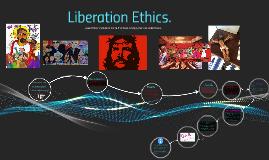 Liberation Ethics. Moral Theology.