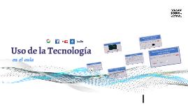 Uso de las Tecnologías en el aula