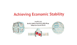 Achieving Economic Stability