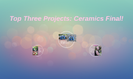 Top Three Projects