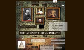 Copy of EDUCACIÓN EN EL RENACIMIENTO