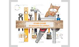 STAIR-CHAIR... Alcanzando tu confort