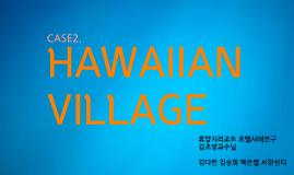 Copy of Copy of HAWAIIAN VILLAGE