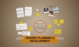 RESORT PLANNING & DEVELOPMENT