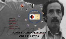 JORGE EDUARDO EIELSON: OBRA PLÁSTICA