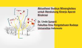 Aktualisasi Budaya Minangkabau untuk Mendukung Kinerja Apara
