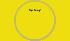 Super Tuesday!