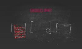 FANGORIA'S DINNER