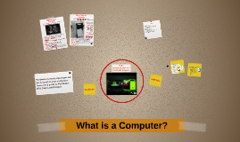 Copy of What is a Computer?