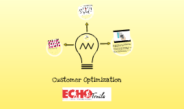 ECHO Trails: Customer Optimization