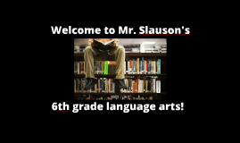 Copy of Mr. Slauson Intro