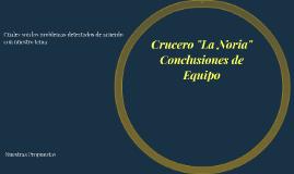 """Crucero """"La Noria"""""""