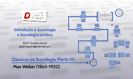 Clássicos da Sociologia - Parte III