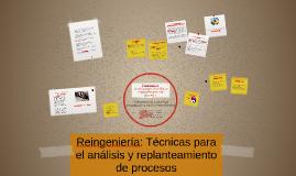 Reingeniería: Técnicas para el análisis y replanteamiento