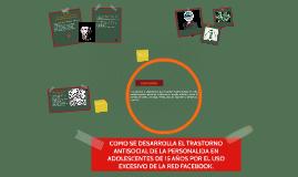 COMO SE DESARROLLA EL TRASTORNO ANTISOCIAL DE LA PERSONALIDA