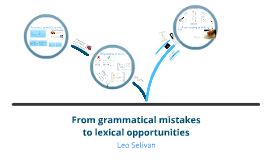 L2 Writing: From Grammatical Mistakes to Lexical Opportunities