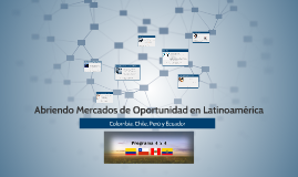 Abriendo Mercados de Oportunidad en Latinoamérica