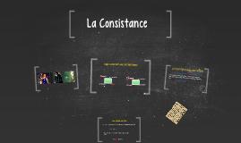 La Consistance