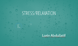 STRESS/RELAXATION