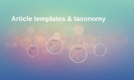 Article templates & taxonomy