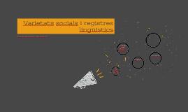 Varietats socials i registres lingüístics
