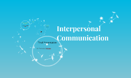 Copy of Interpersonal Comunication