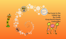 The Lorax in the Gilded Age