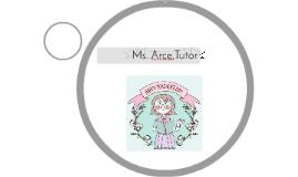 Ms. Arce,Tutor