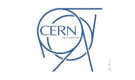 Copy of Copy of CERN_a_brief_introduction
