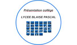 Présentation collège - Lycée Blaise Pascal