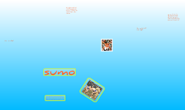 Alice and Sian's sumo prezi