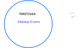 FMST210 Makeup Exams
