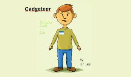 Gadgeteer: Bringing Code to Life
