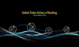 United States History of Banking