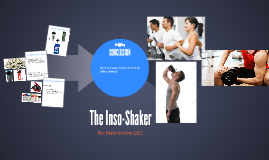 The Inso-Shaker