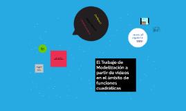 El Trabajo de Modelización a partir de vídeos en el ámbito d