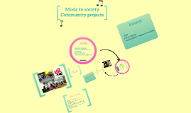 Music in society / Community projects.