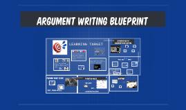 ARGUMENT WRITING BLUEPRINT