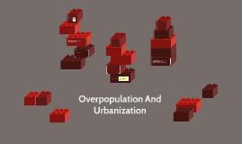 Overpopulation And Urbanization