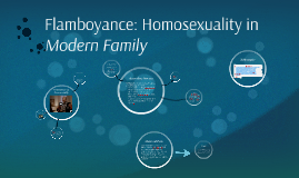 Flamboyance: Homosexuality in Modern Family
